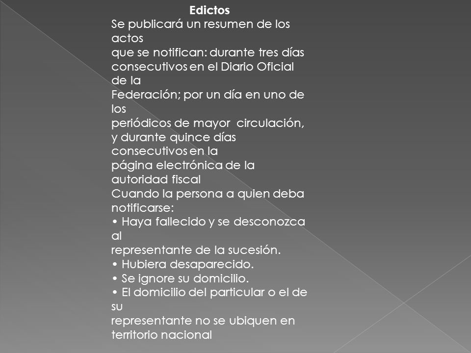 Edictos Se publicará un resumen de los actos. que se notifican: durante tres días. consecutivos en el Diario Oficial de la.