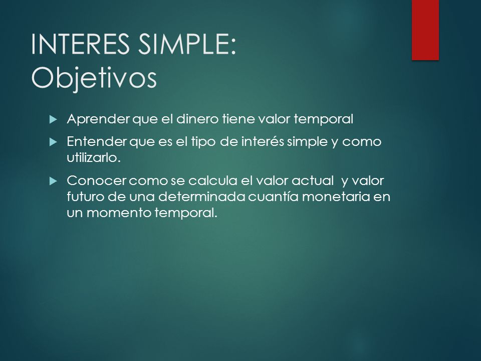 INTERES SIMPLE: Objetivos