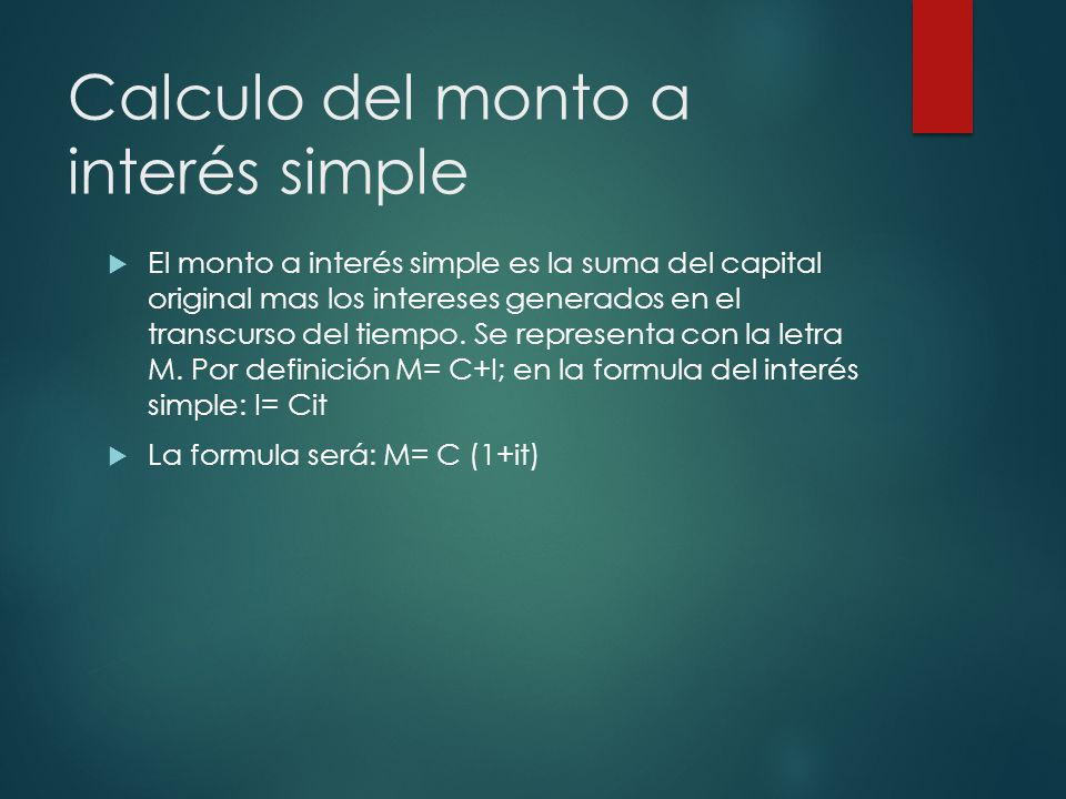Calculo del monto a interés simple