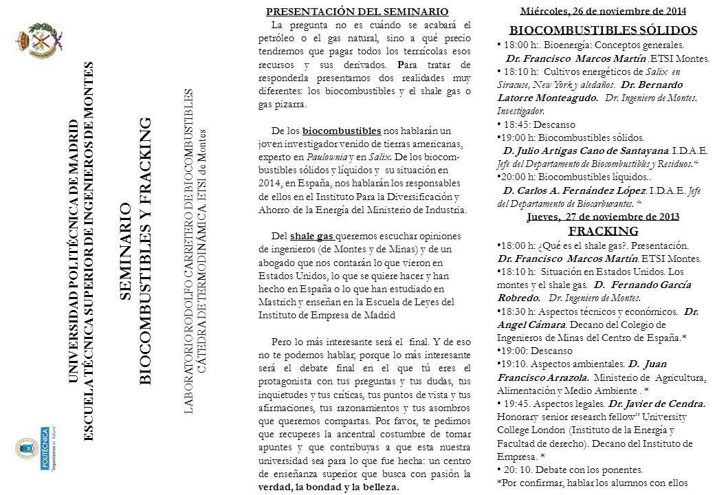 Miércoles, 26 de noviembre de 2014 BIOCOMBUSTIBLES SÓLIDOS