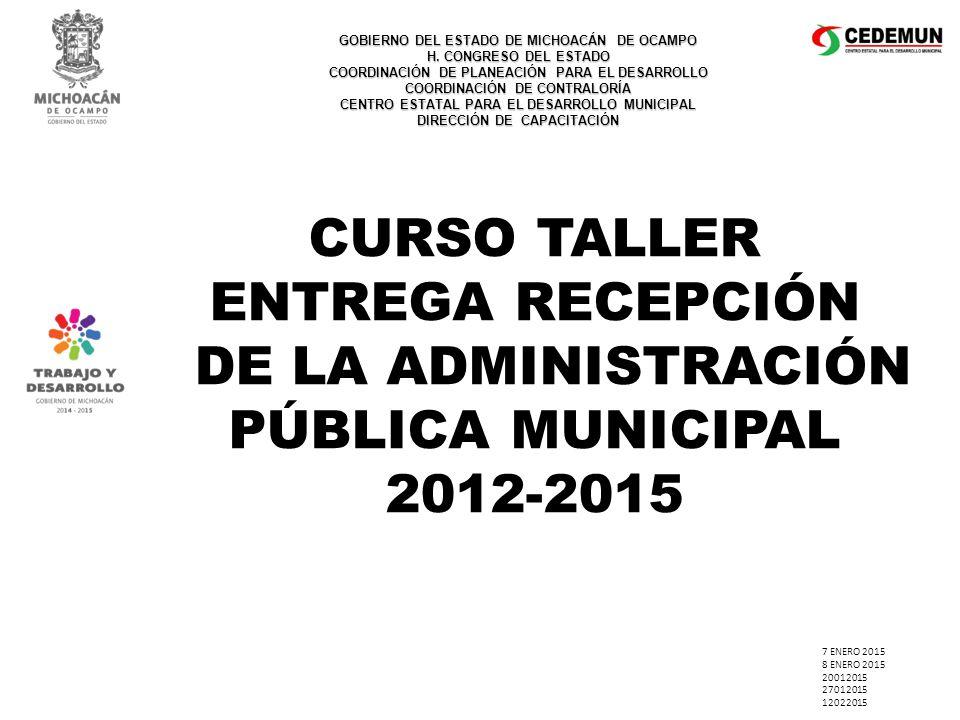DE LA ADMINISTRACIÓN PÚBLICA MUNICIPAL 2012-2015