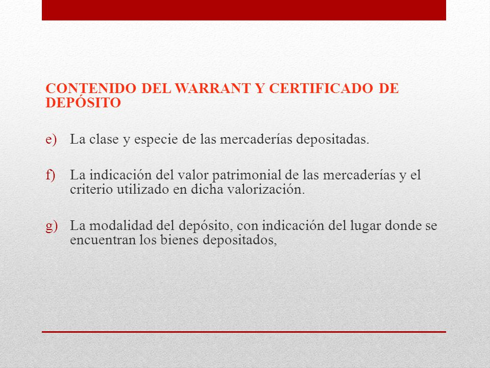 CONTENIDO DEL WARRANT Y CERTIFICADO DE DEPÓSITO