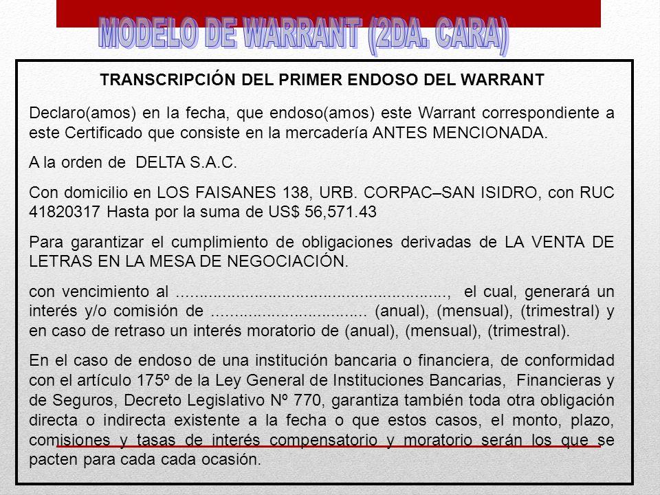 TRANSCRIPCIÓN DEL PRIMER ENDOSO DEL WARRANT