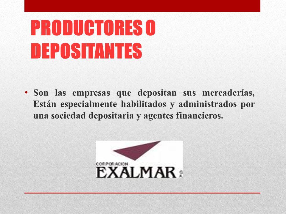 PRODUCTORES O DEPOSITANTES
