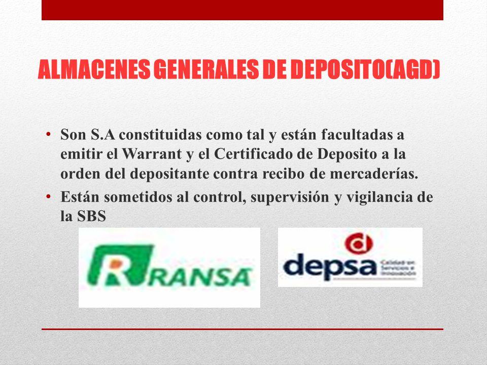 ALMACENES GENERALES DE DEPOSITO(AGD)