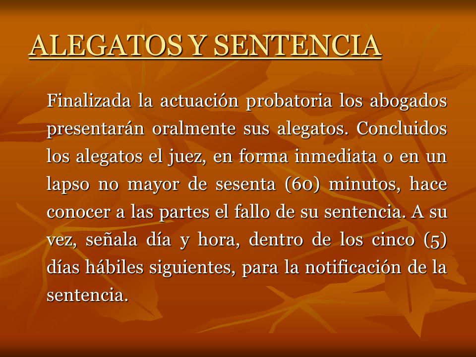ALEGATOS Y SENTENCIA