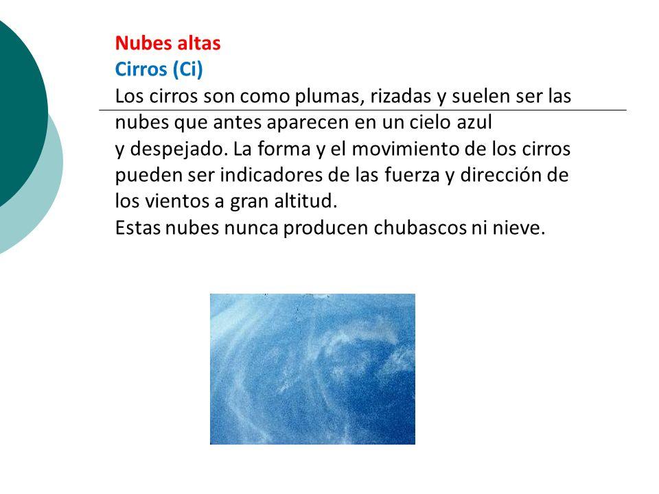 Nubes altasCirros (Ci)