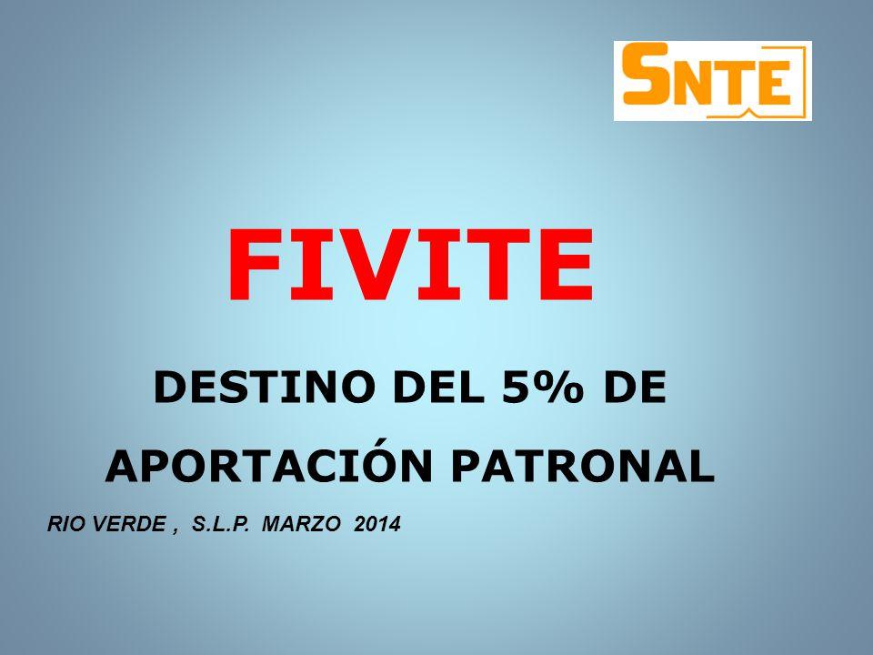 DESTINO DEL 5% DE APORTACIÓN PATRONAL