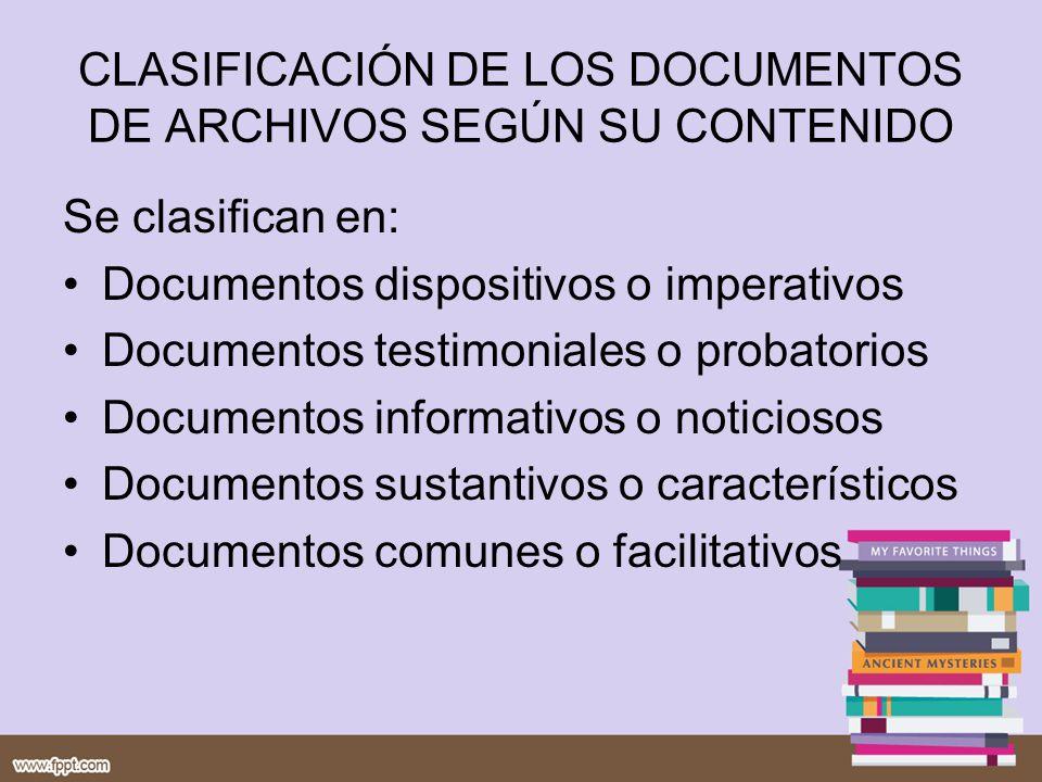 CLASIFICACIÓN DE LOS DOCUMENTOS DE ARCHIVOS SEGÚN SU CONTENIDO