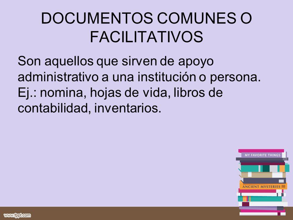 DOCUMENTOS COMUNES O FACILITATIVOS