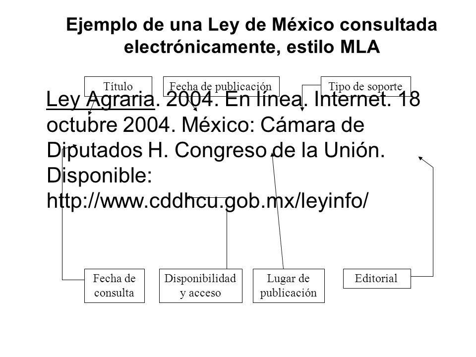 Ejemplo de una Ley de México consultada electrónicamente, estilo MLA