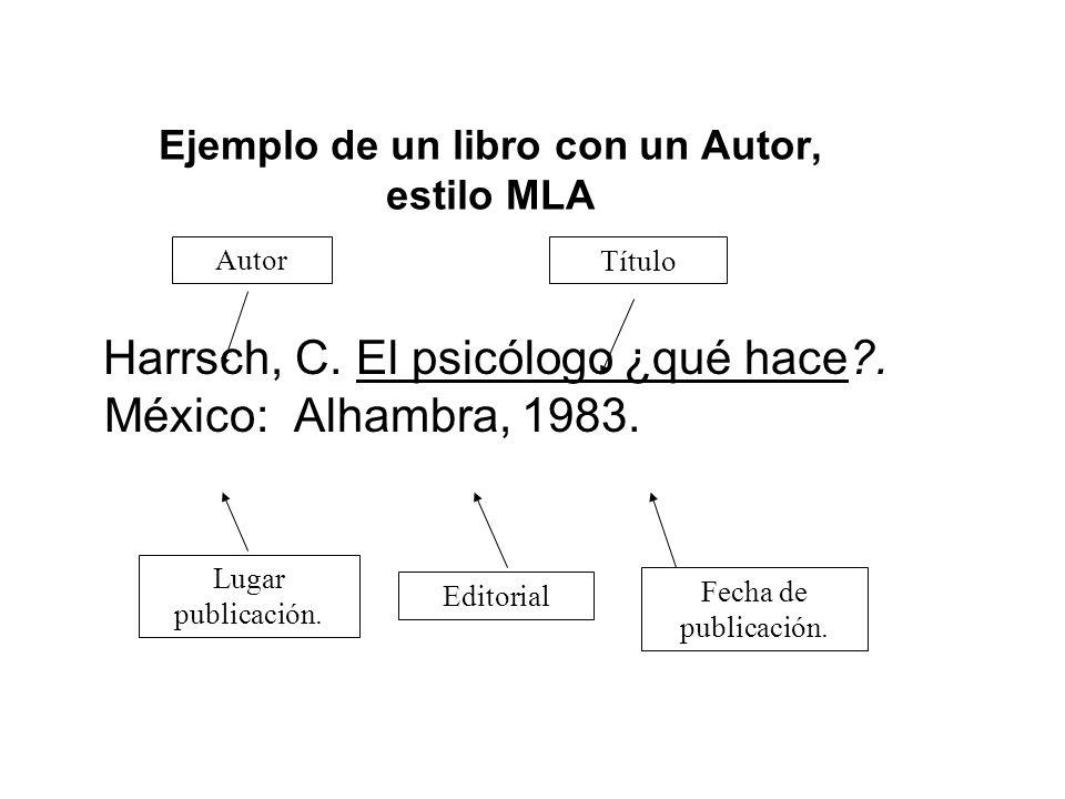 Ejemplo de un libro con un Autor, estilo MLA