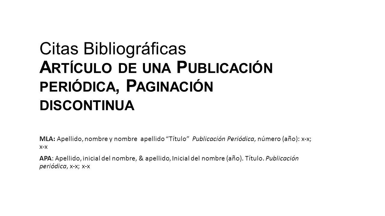 Citas Bibliográficas Artículo de una Publicación periódica, Paginación discontinua