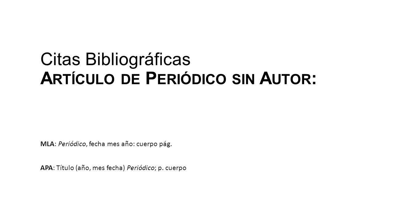 Citas Bibliográficas Artículo de Periódico sin Autor: