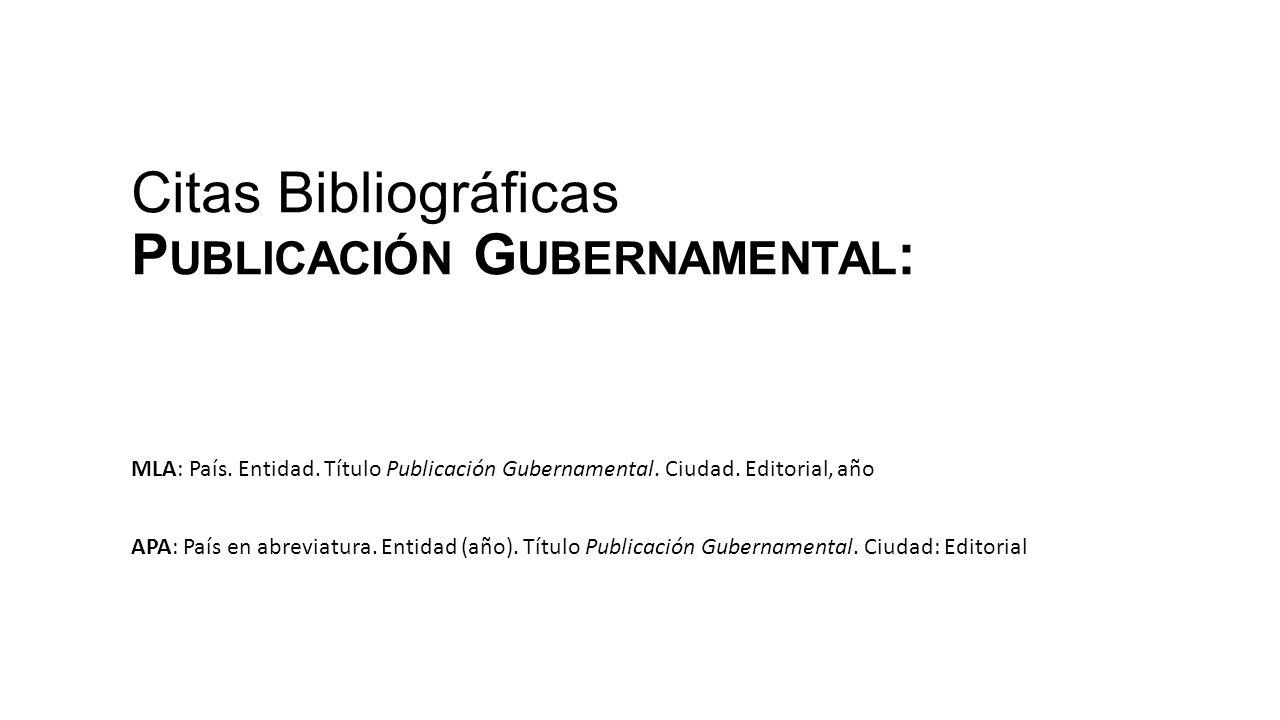 Citas Bibliográficas Publicación Gubernamental: