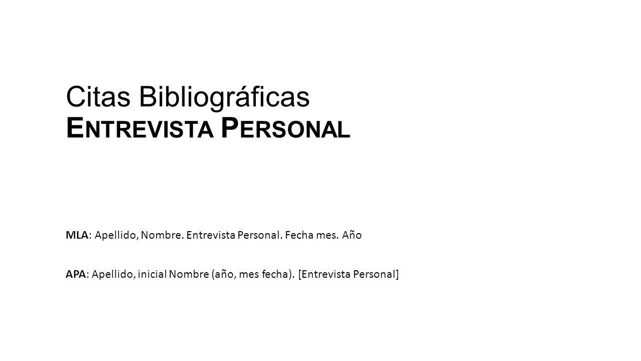 Citas Bibliográficas Entrevista Personal