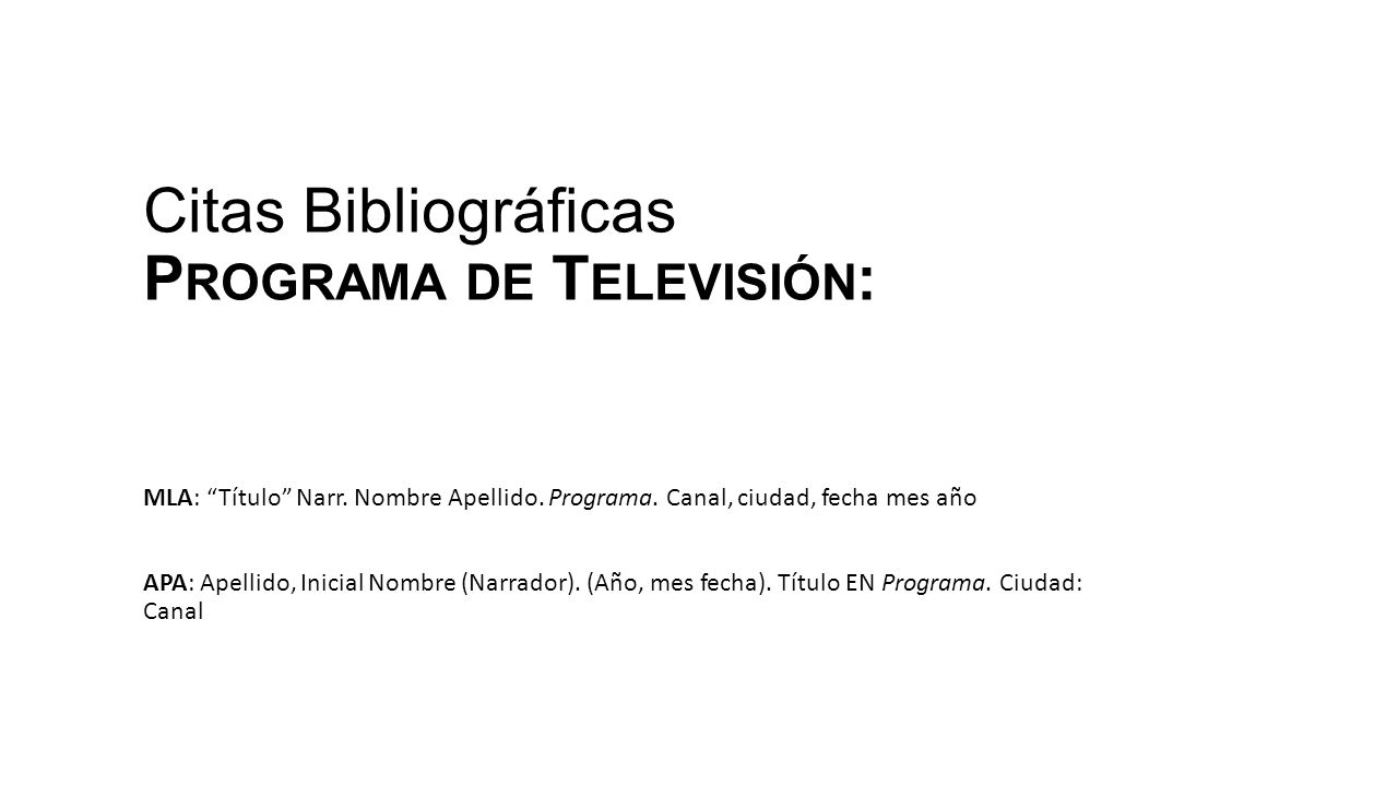 Citas Bibliográficas Programa de Televisión: