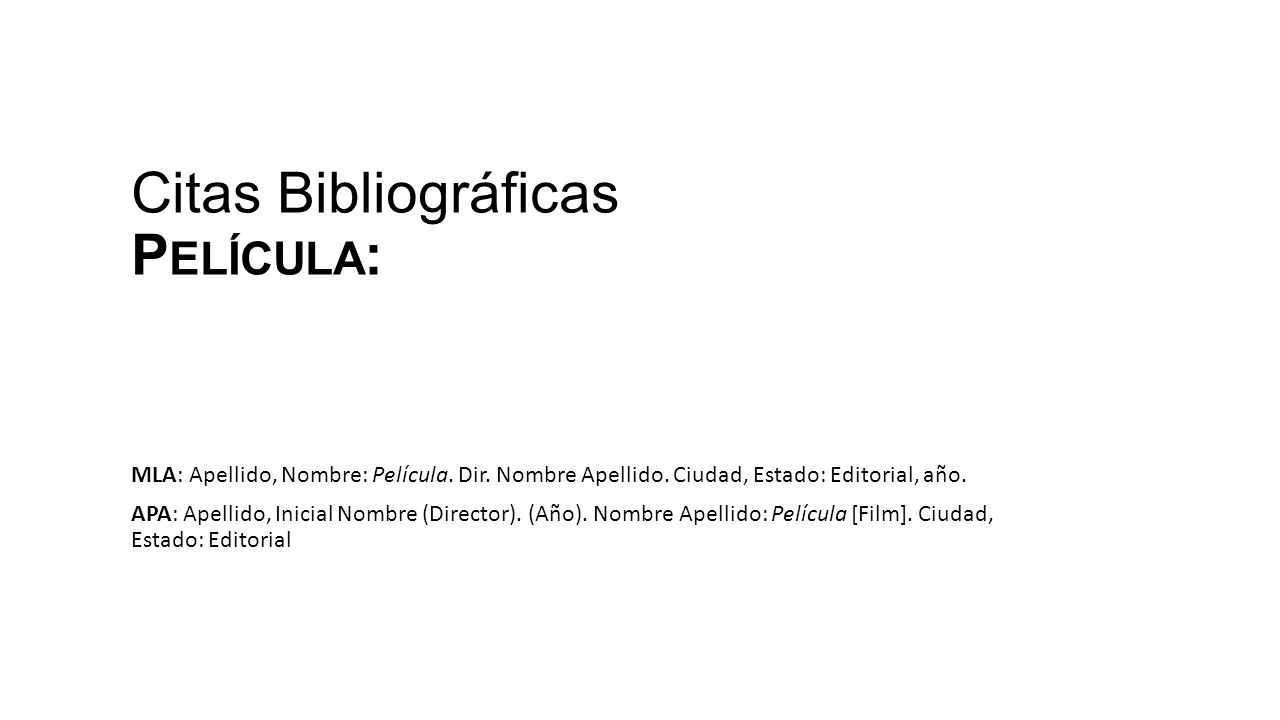 Citas Bibliográficas Película: