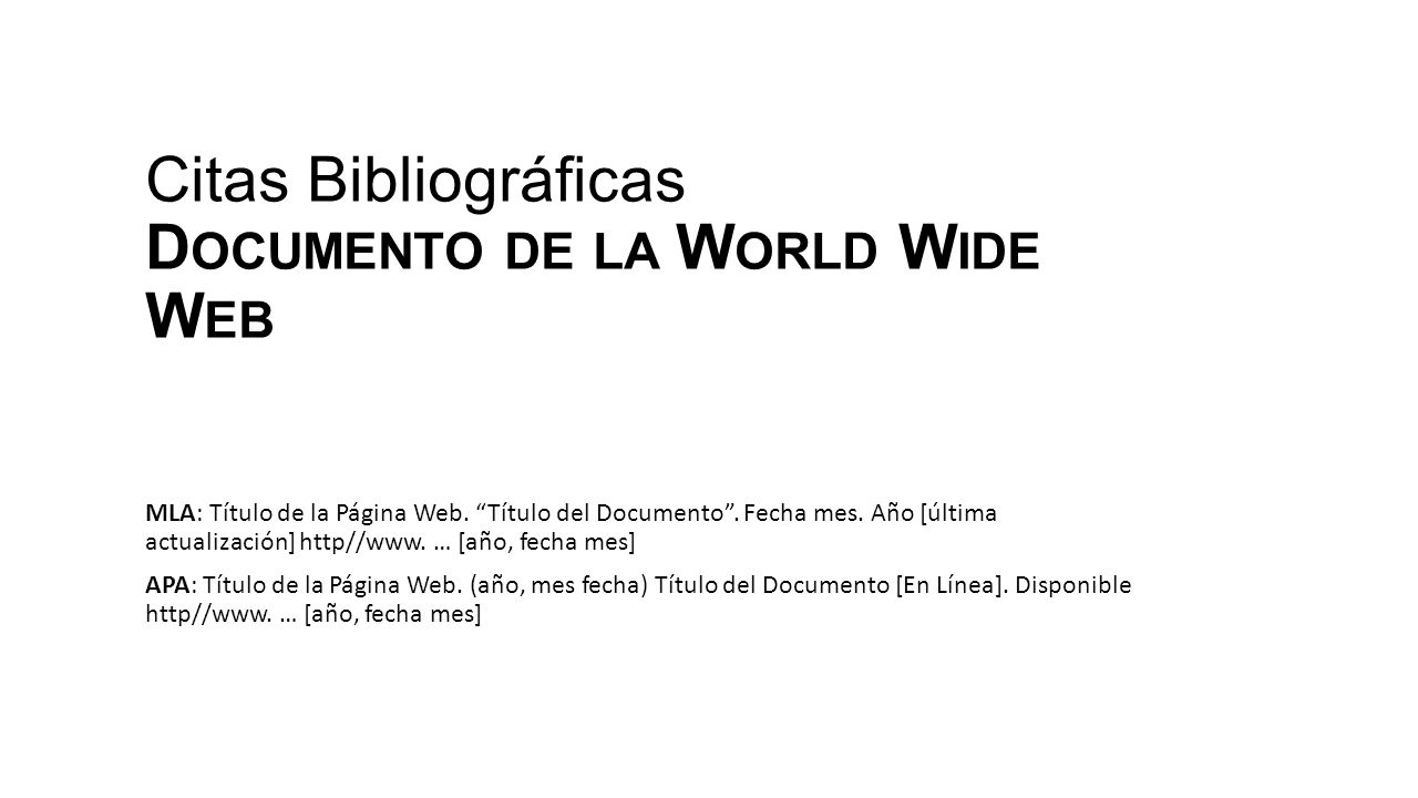 Citas Bibliográficas Documento de la World Wide Web