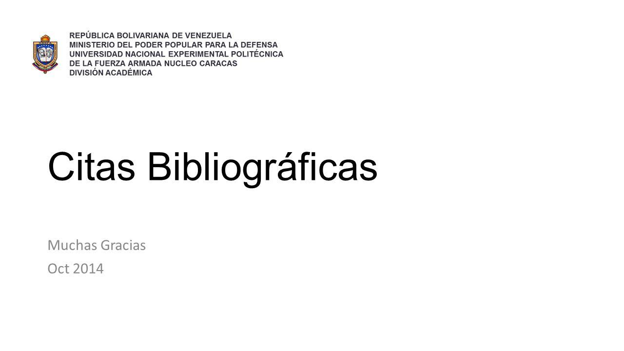 Citas Bibliográficas Muchas Gracias Oct 2014
