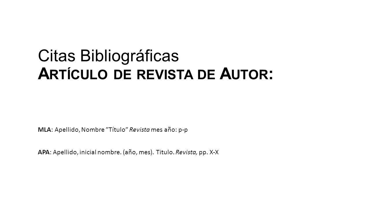 Citas Bibliográficas Artículo de revista de Autor: