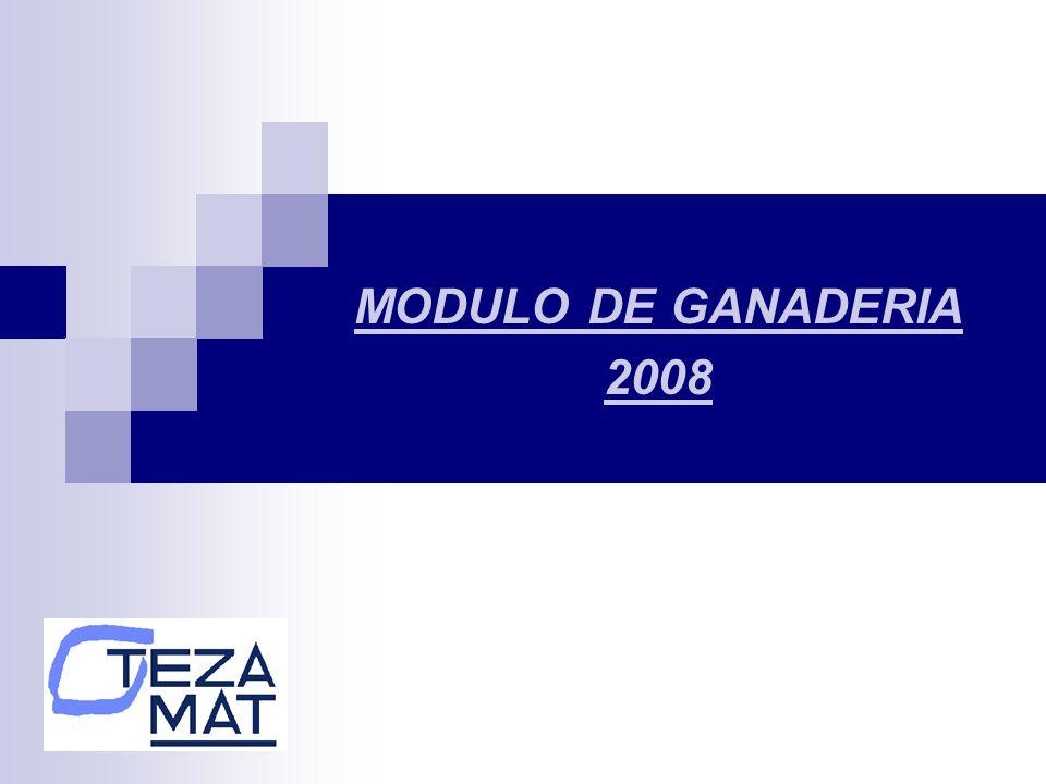 MODULO DE GANADERIA 2008