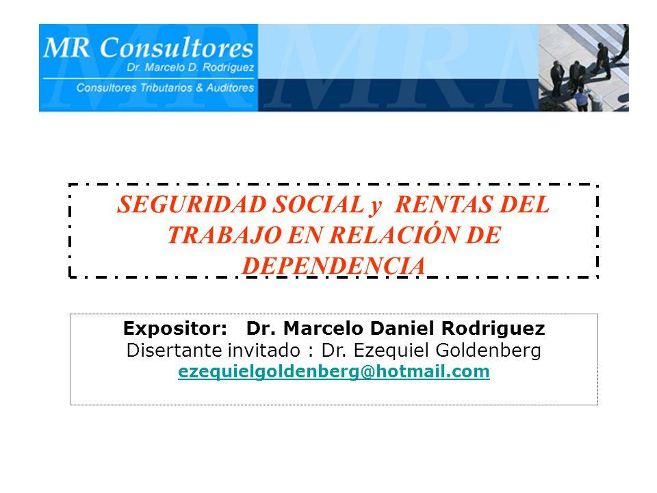 SEGURIDAD SOCIAL y RENTAS DEL TRABAJO EN RELACIÓN DE DEPENDENCIA