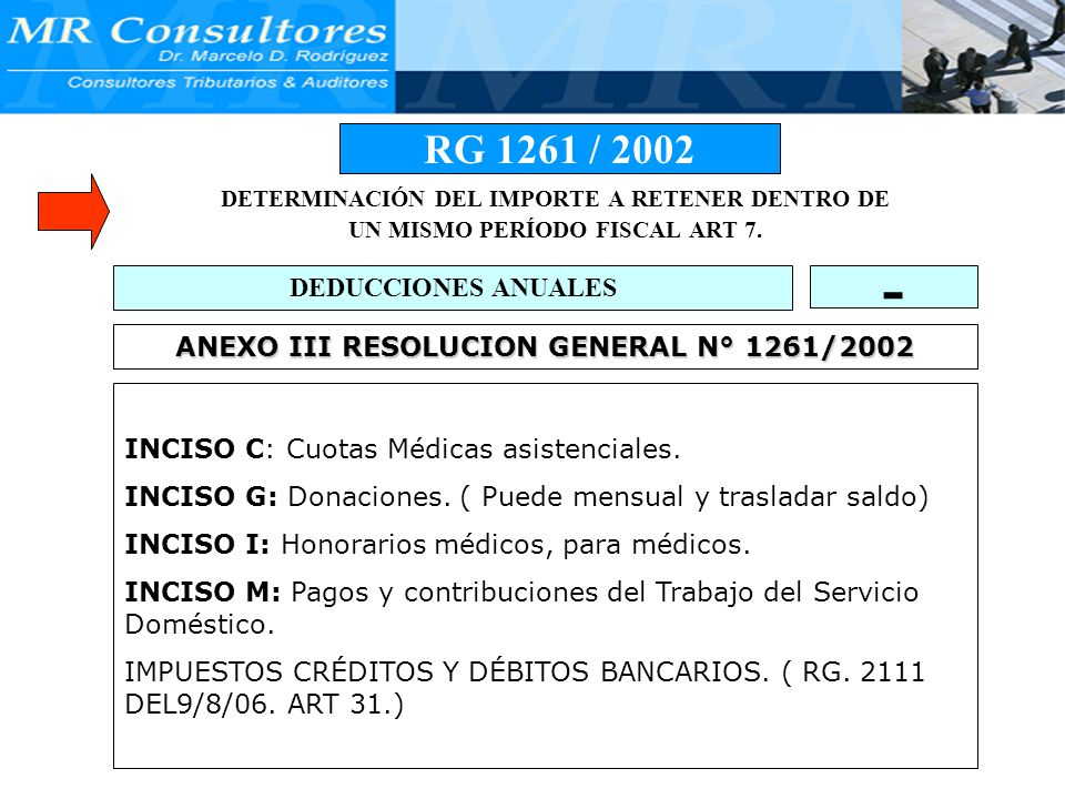 - RG 1261 / 2002 DEDUCCIONES ANUALES