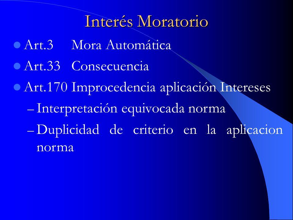 Interés Moratorio Art.3 Mora Automática Art.33 Consecuencia