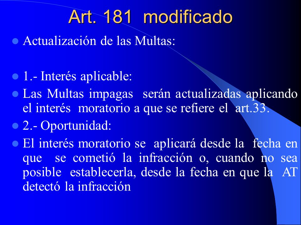 Art. 181 modificado Actualización de las Multas: