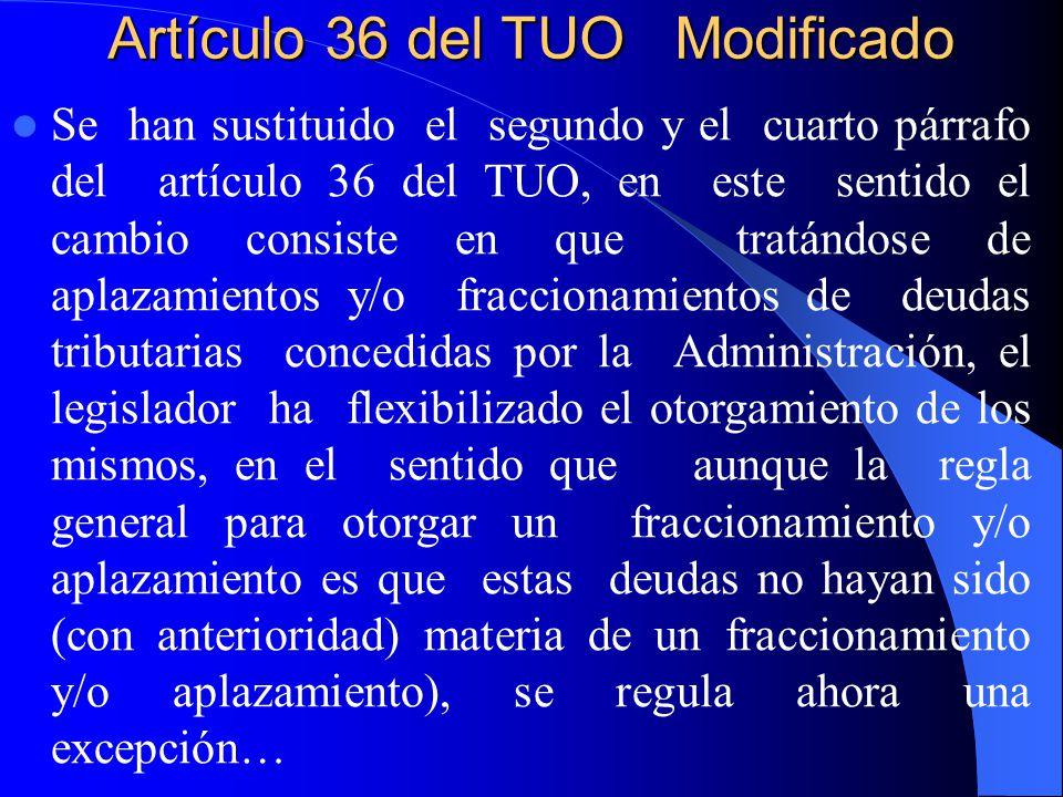 Artículo 36 del TUO Modificado