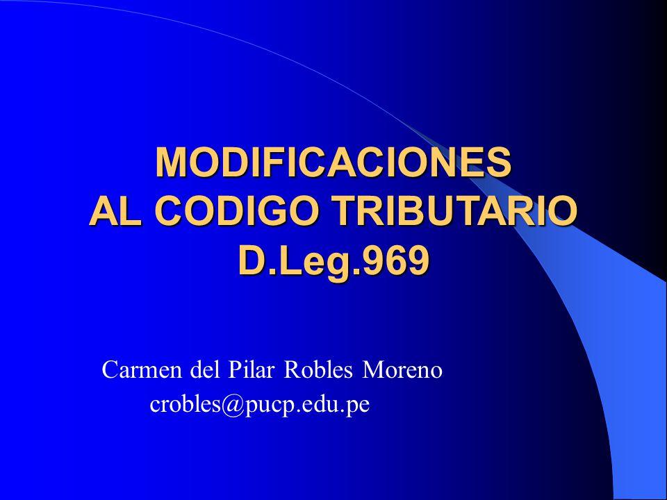 MODIFICACIONES AL CODIGO TRIBUTARIO D.Leg.969