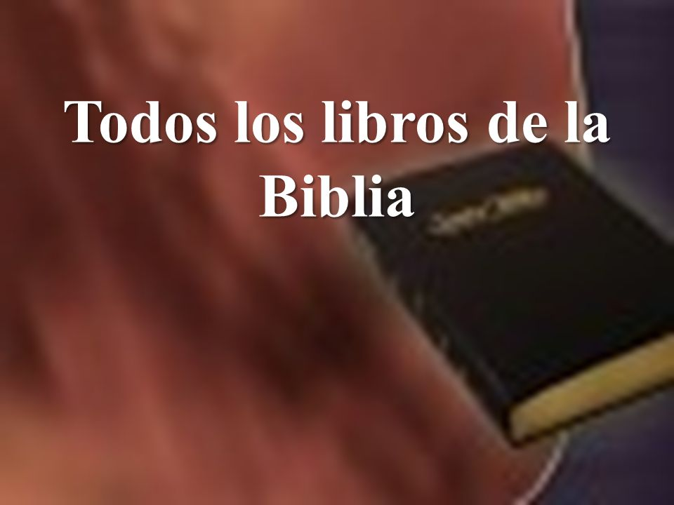 Todos los libros de la Biblia