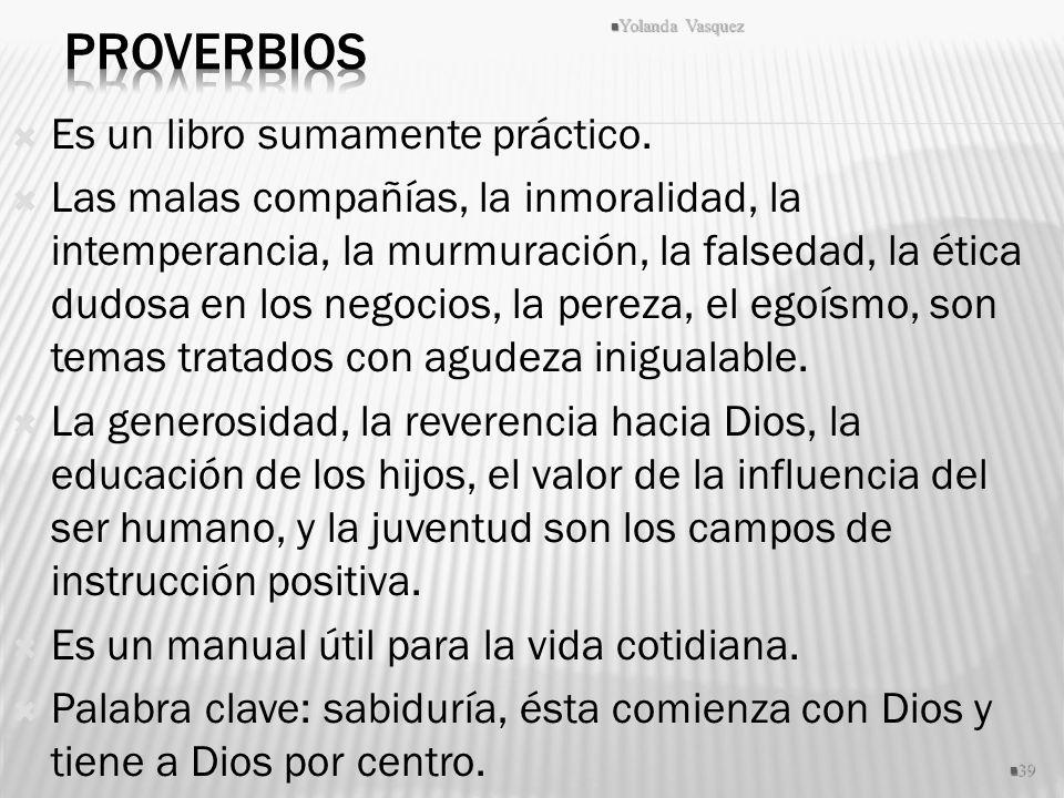 Proverbios Es un libro sumamente práctico.