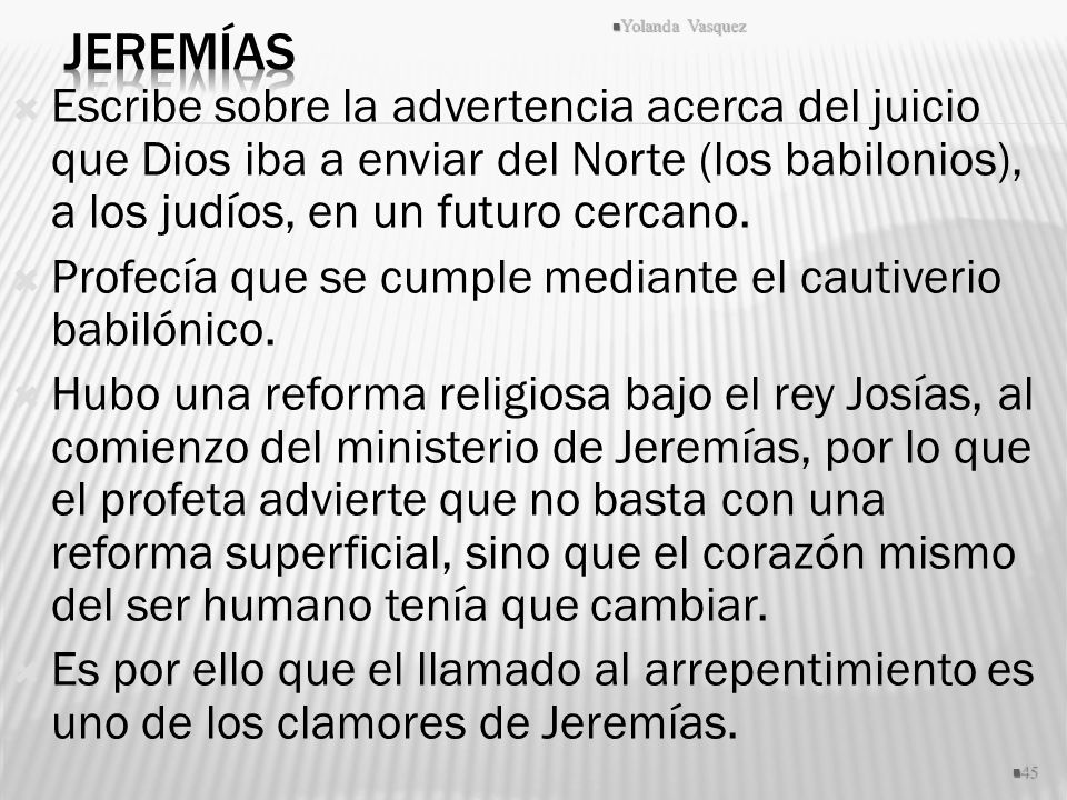 Jeremías Yolanda Vasquez.
