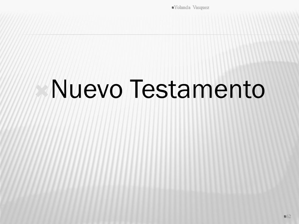 Yolanda Vasquez Nuevo Testamento