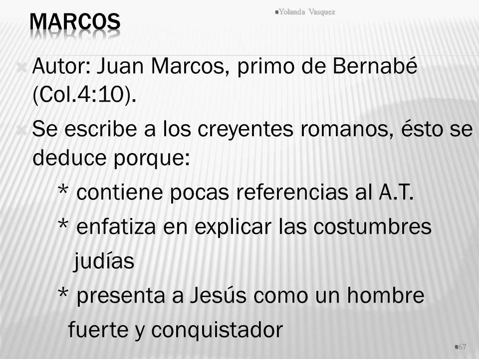 Autor: Juan Marcos, primo de Bernabé (Col.4:10).