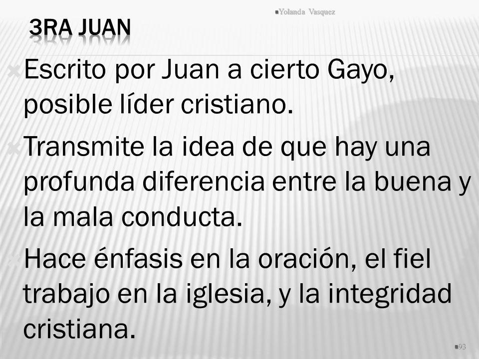 Escrito por Juan a cierto Gayo, posible líder cristiano.