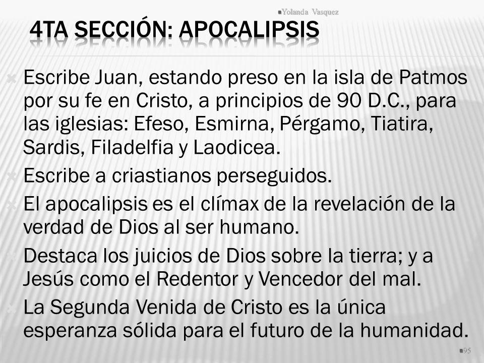 4ta Sección: Apocalipsis