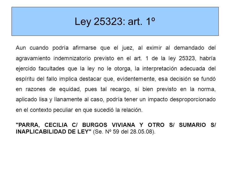 Ley 25323: art. 1º