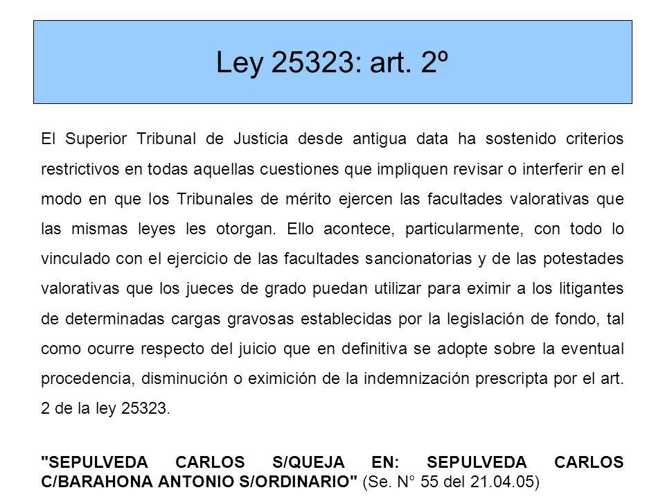 Ley 25323: art. 2º