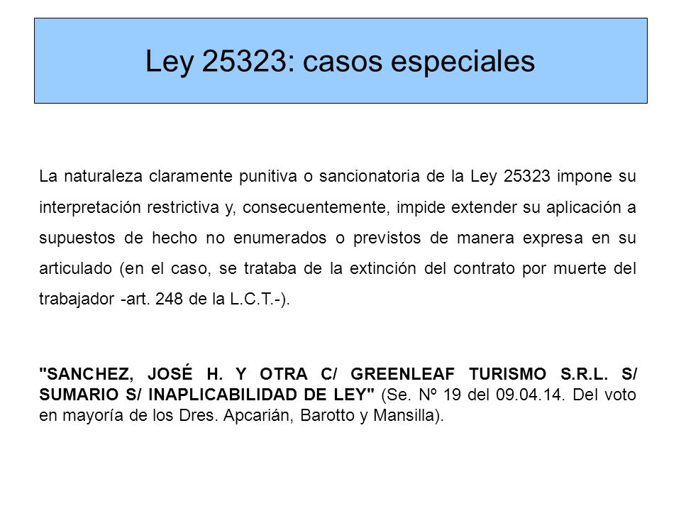 Ley 25323: casos especiales