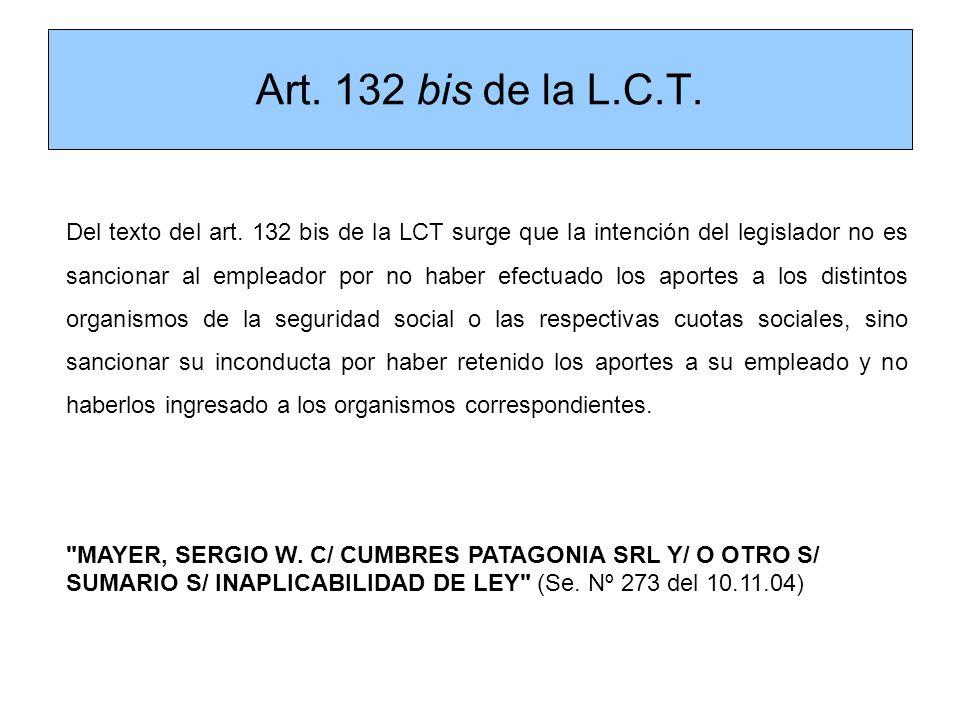 Art. 132 bis de la L.C.T.