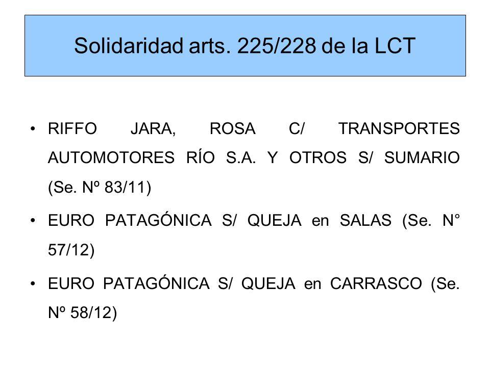 Solidaridad arts. 225/228 de la LCT