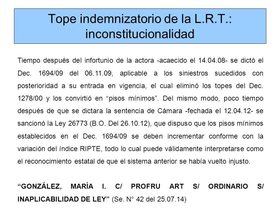 Tope indemnizatorio de la L.R.T.: inconstitucionalidad