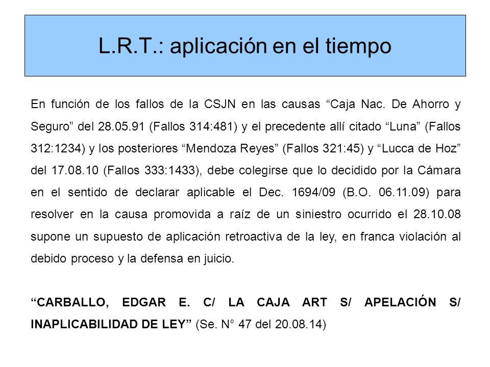 L.R.T.: aplicación en el tiempo