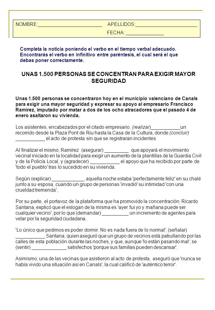 UNAS 1.500 PERSONAS SE CONCENTRAN PARA EXIGIR MAYOR SEGURIDAD