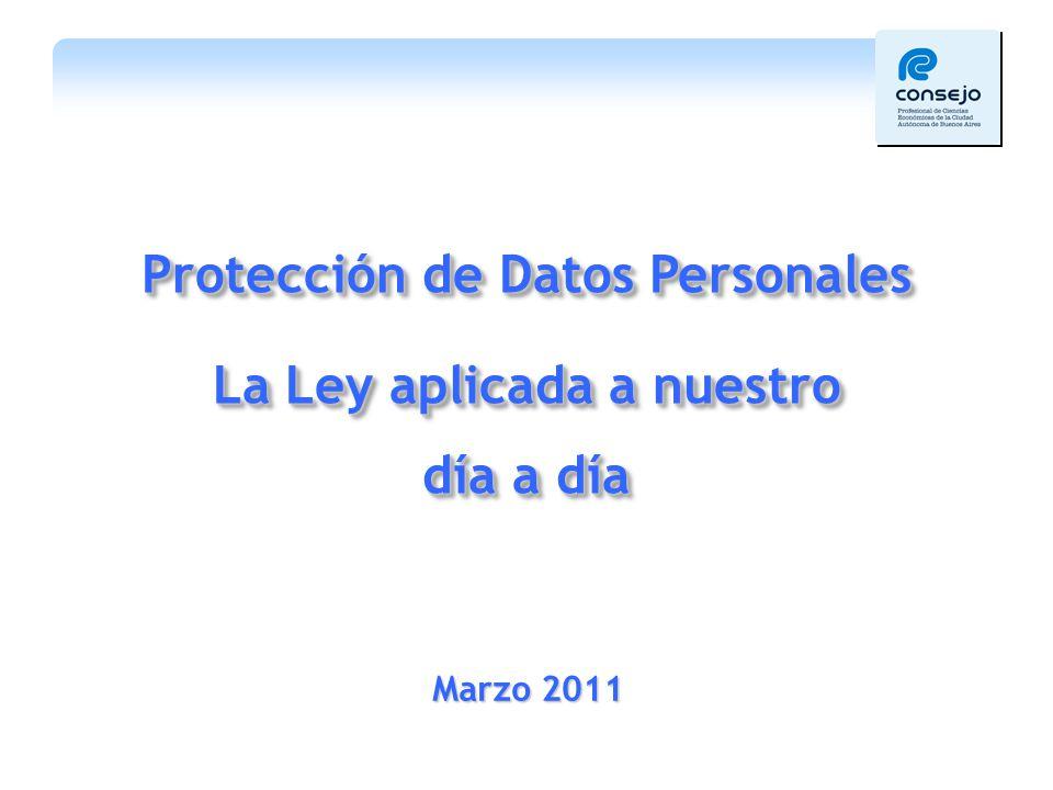 Protección de Datos Personales La Ley aplicada a nuestro