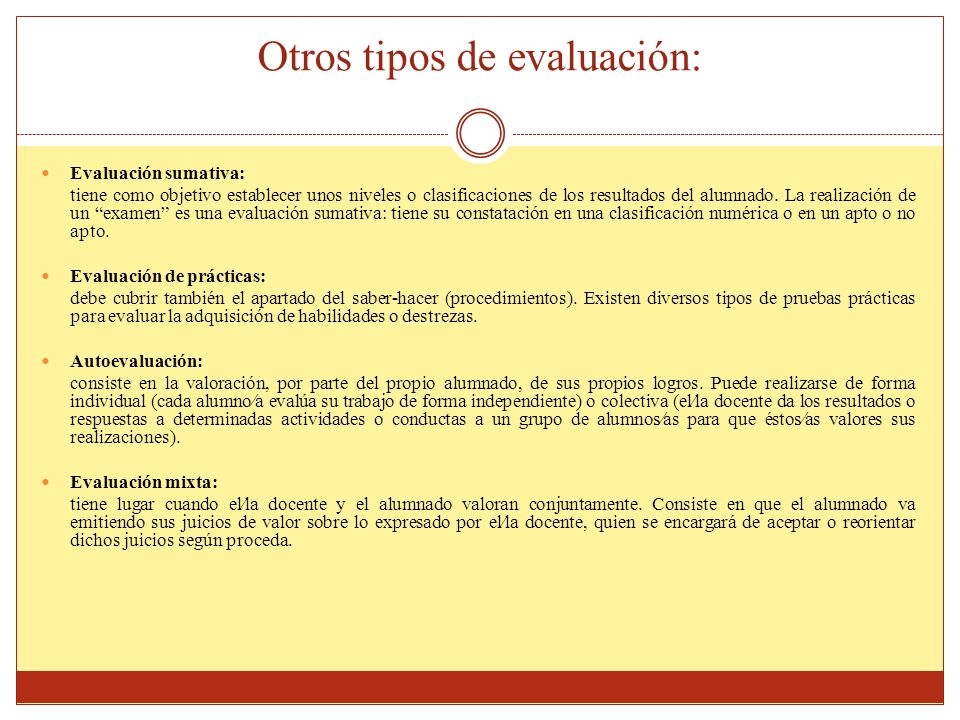 Otros tipos de evaluación: