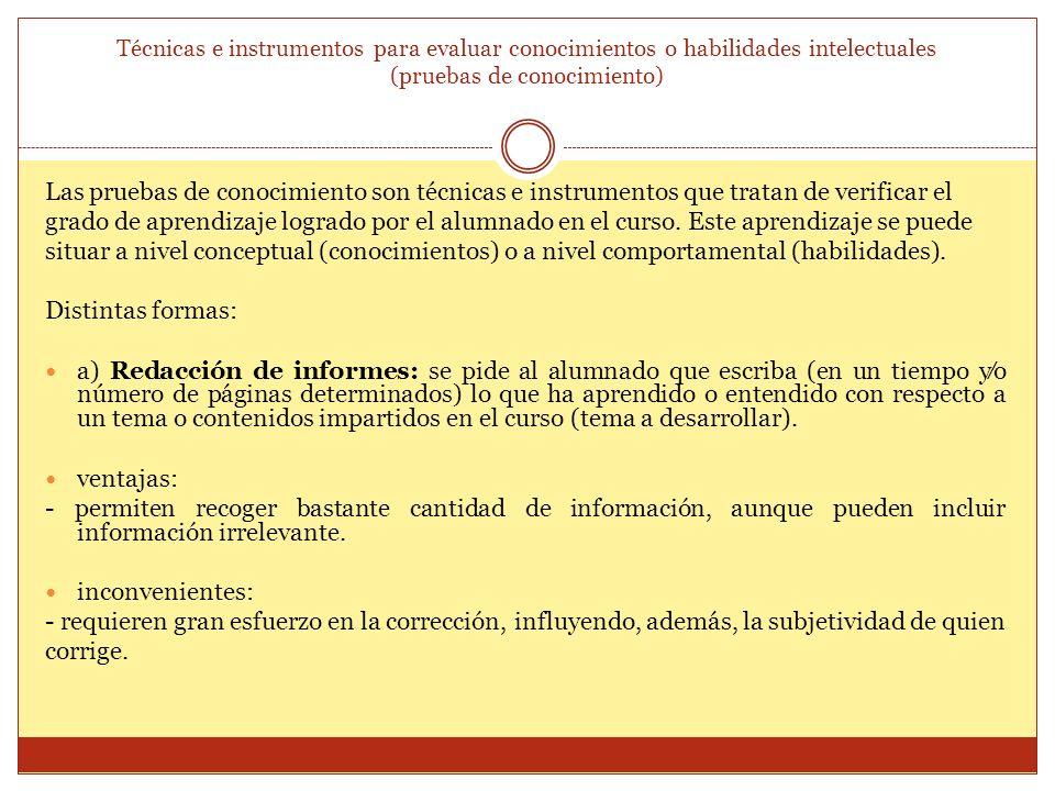 Técnicas e instrumentos para evaluar conocimientos o habilidades intelectuales (pruebas de conocimiento)